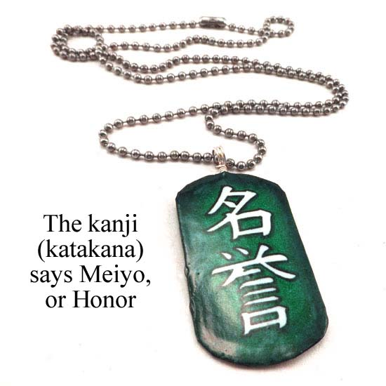Japanese kanji dogtag necklace that says Meiyo, or Honor