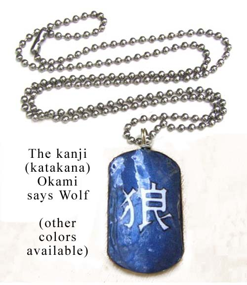 lacquered paper dogtag necklace that says Okami or Wolf in Japanese kanji..katakana... shown here in blue...custom colors available